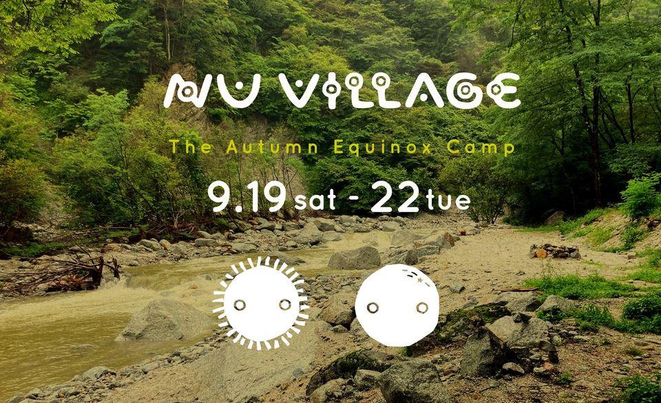 秋のNU VILLAGE♪ The Autumn Equinox Camp